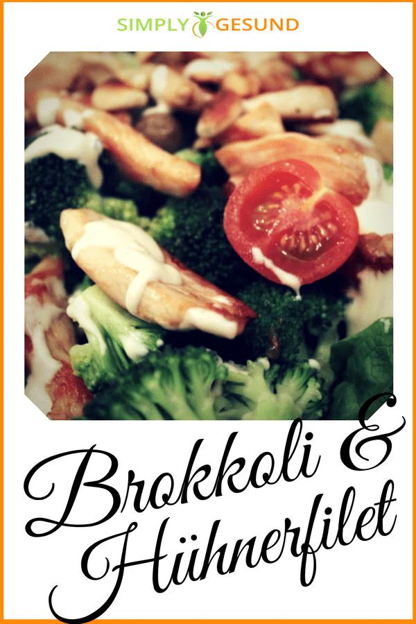 Brokkoli mit Hühnerfilet