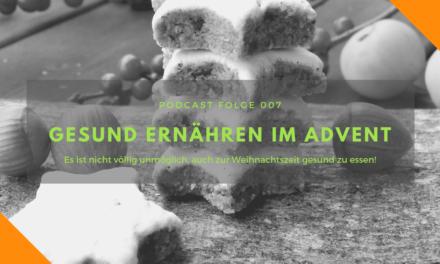 Podcast-Folge 007: Gesunde Ernährung in der Adventszeit