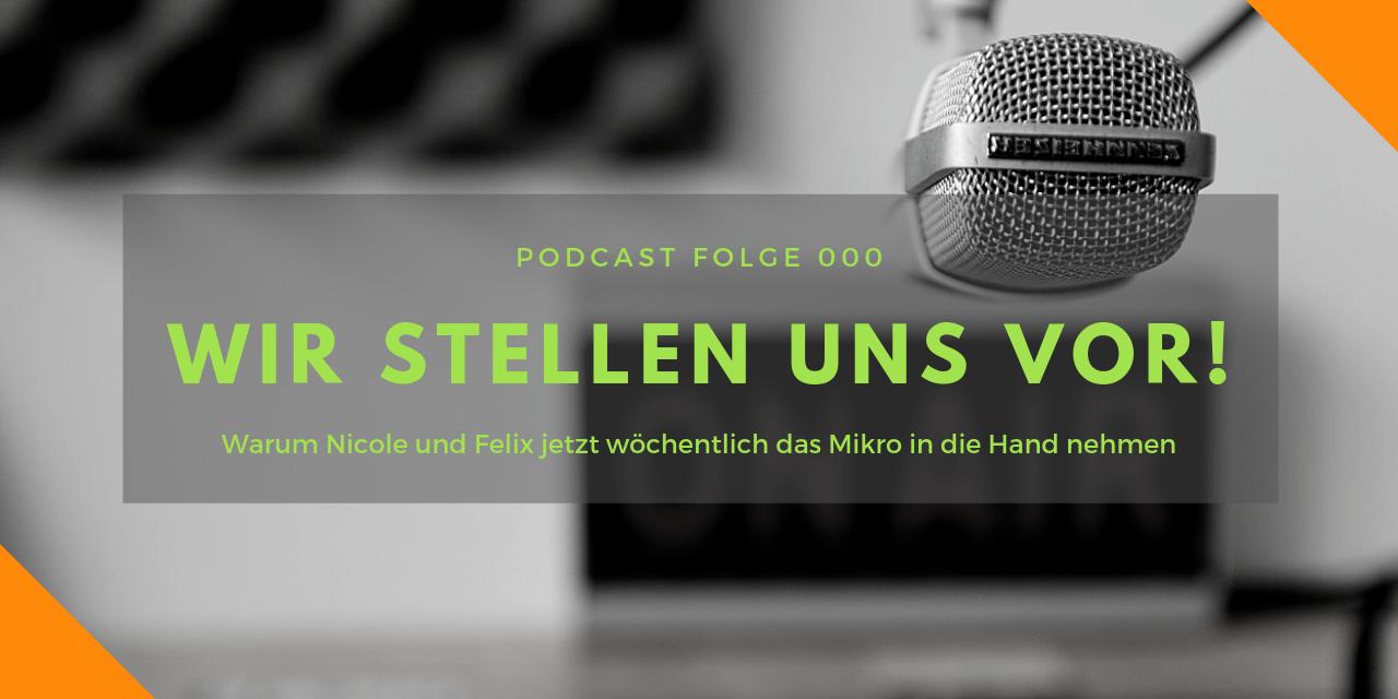 Podcast-Folge 000: Vorstellung