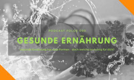 Podcast-Folge 003: Gesunde Ernährung