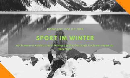 Podcast-Folge 009 – Sport im Winter