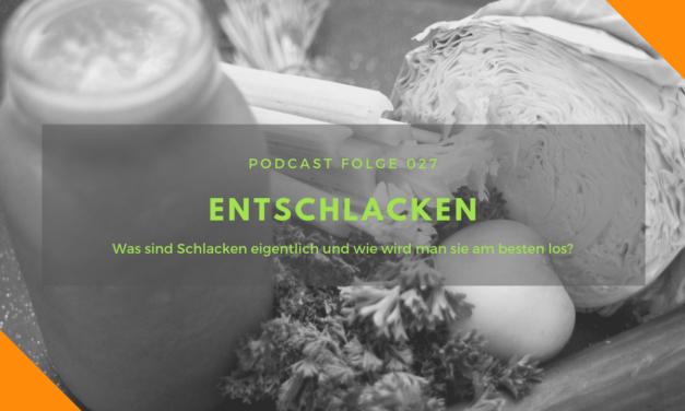 Podcast-Folge 27: Entschlacken!