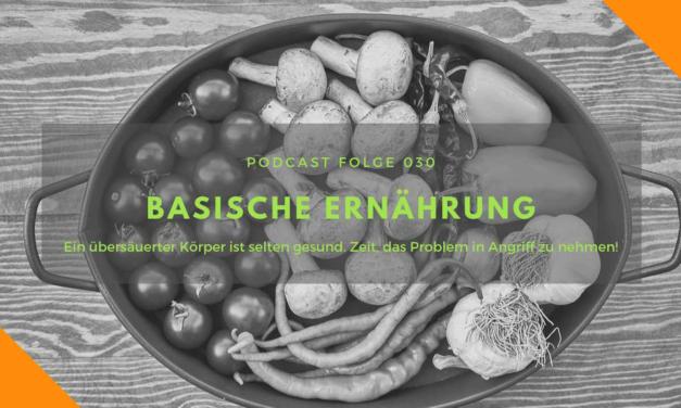 Podcast-Folge 30: Basische Ernährung