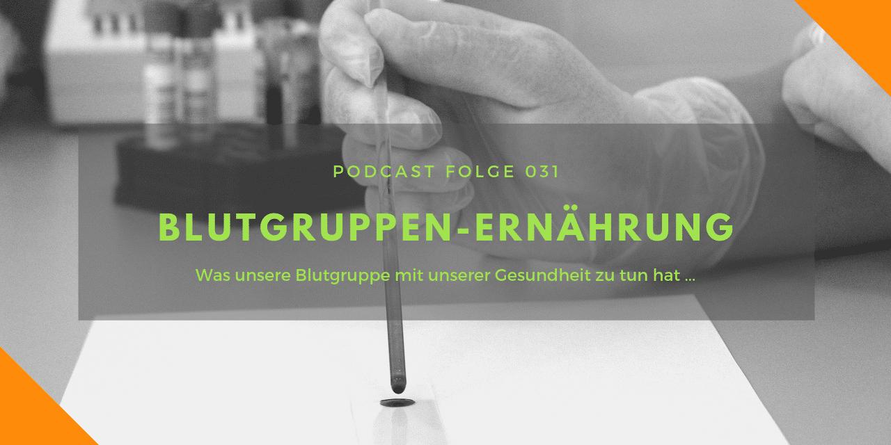 Podcast-Folge 31: Blutgruppen-Ernährung