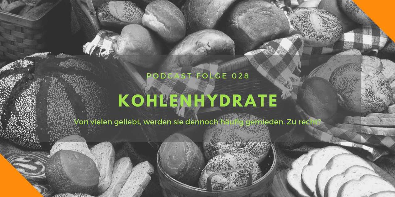 Folge 28 – Gute Kohlenhydrate, böse Kohlenhydrate
