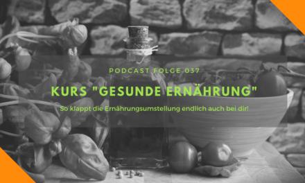 Podcast-Folge 37 – Gesunde Ernährung – und diesmal klappt's