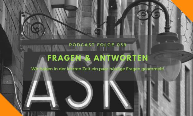 Podcast-Folge 039: Fragen & Antworten