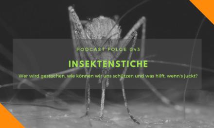 Podcast-Folge 043 – Insektenstiche, Vorbeugung und Behandlung